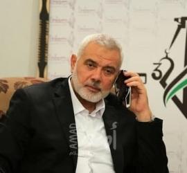 هنية يتلقى اتصالات هاتفية من مصر  ومبعوث الأمم المتحدة بشأن آخر التطورات