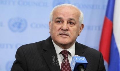 منصور يؤكد على ضرورة رفض المجتمع الدولي لمحاولات إسرائيل تشويه النقد المشروع لجرائمها