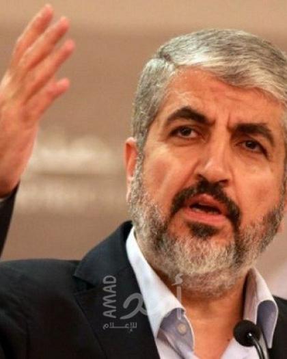 مشعل: حكومة الاحتلال تراوغ بشأن جهود وقف إطلاق النار ..وهذه مطالب حماس